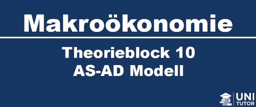 Theorieblock 10 AS-AD Modell